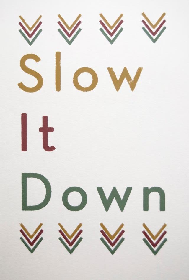SlowItDownPrint